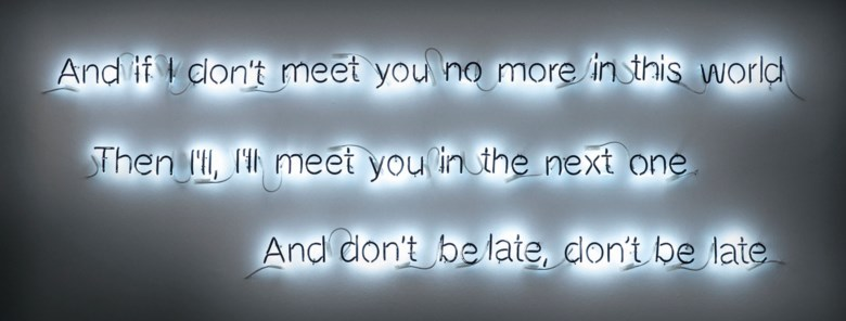 Cerith Wyn Evans (b. 1958), And if I dont meet you no more..., executed in 2006. Sold for £68,750 on 14 March 2019 at Christie's in London