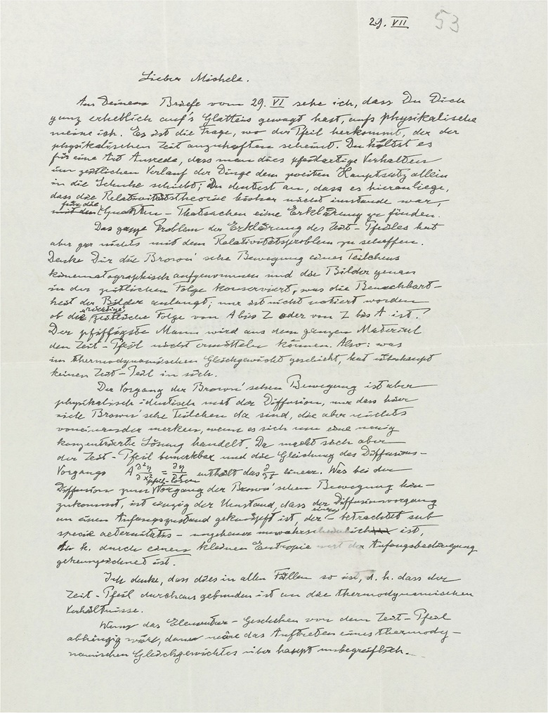 1953. On 'time's arrow' Einstein explains that our subjective experience of time has no objective significance, and that the Big Bang must have happened independently of 'time's arrow' — Einstein, Albert (1879-1955), autograph letter signed ('Albert') to Michele Besso, [Princeton], 29 July [1953]. Estimate £80,000-120,000. Sold